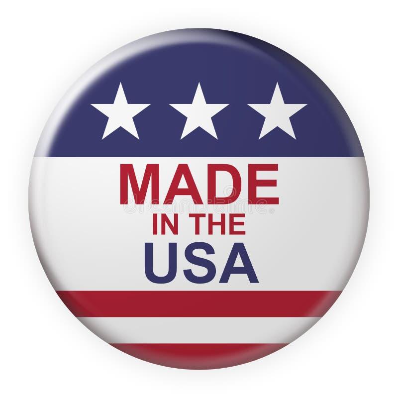 Hecho en Los E.E.U.U. abotone con la bandera americana, ejemplo 3d en el fondo blanco ilustración del vector