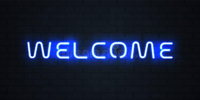 Helles Neonzeichen des Willkommens Vektor glühender blauer willkommener Neonsignage stock abbildung