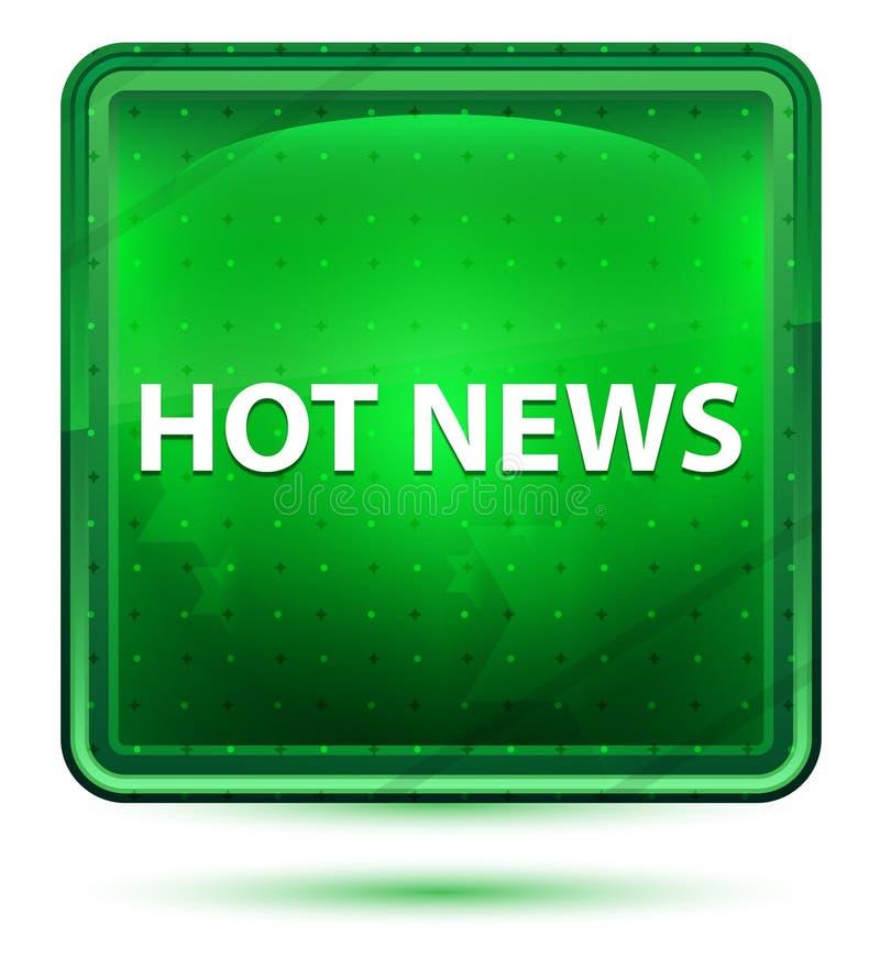 Hellgrüner quadratischer Neonknopf der aktuellen Nachrichten lizenzfreie abbildung