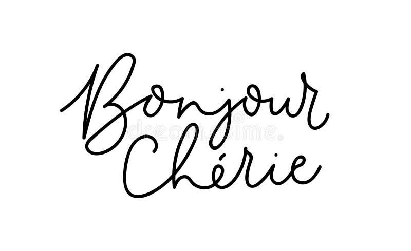Hello älskling - inspirerande märka kort för Bonjour cherie i fransman Vektorinskrift för tryck, kort, affischer, textil stock illustrationer