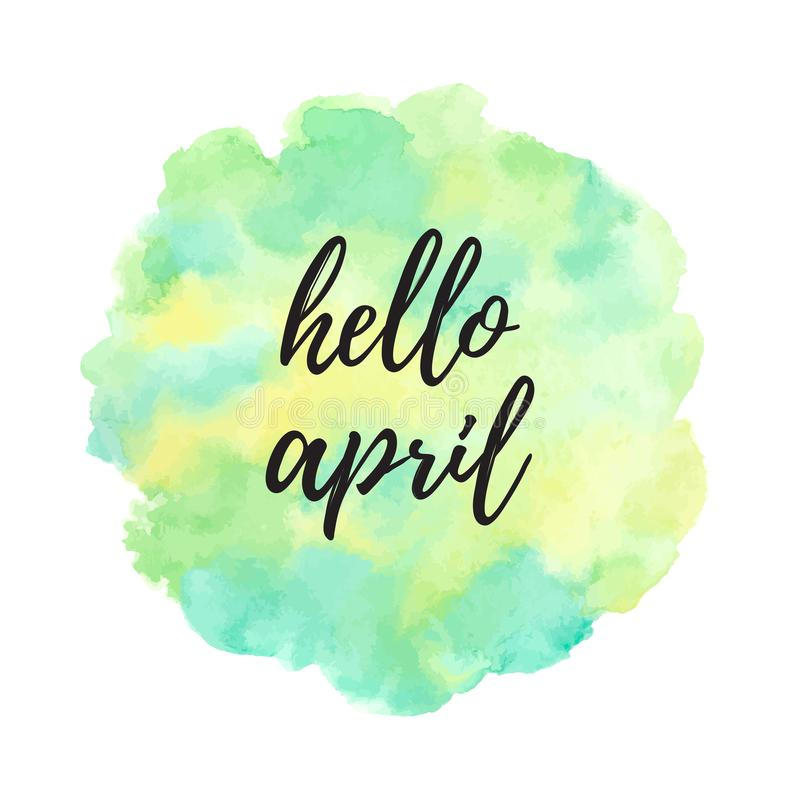 Hello April watercolor illustration, painted round texture. Hello April vector watercolor illustration. Round, uneven circle shape.Typographic composition royalty free illustration