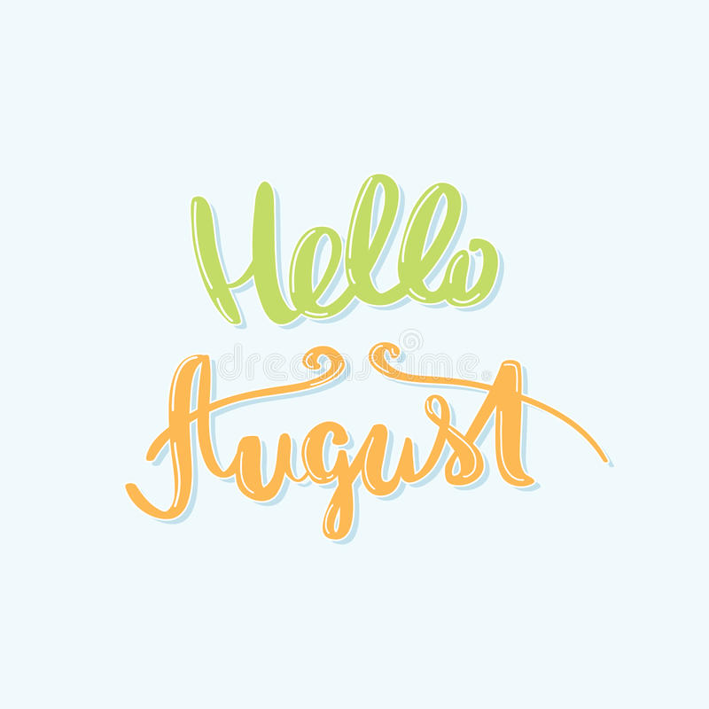Hello August Inscription kalligrafi stock illustrationer