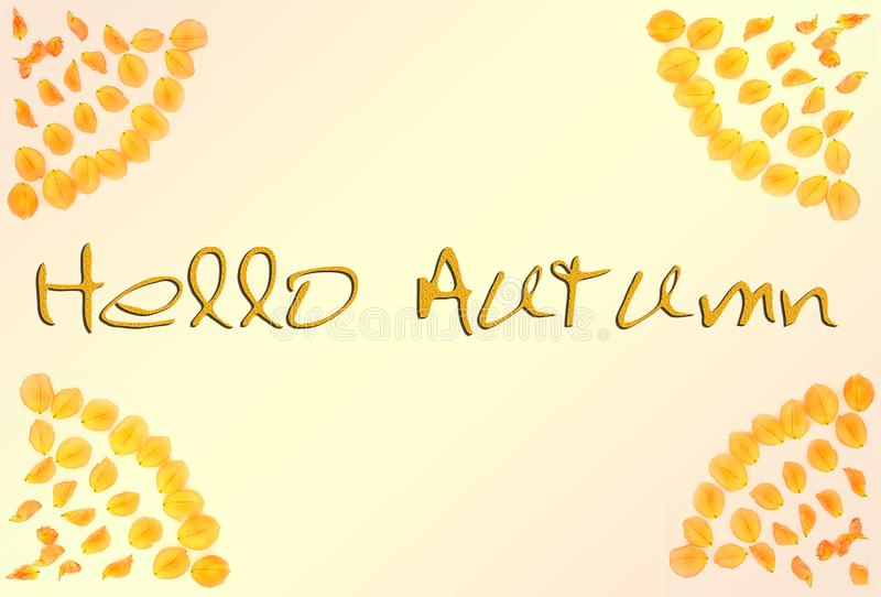Hello Autumn. Autumn frame of petals with the words `Hello Autumn`.  stock photos