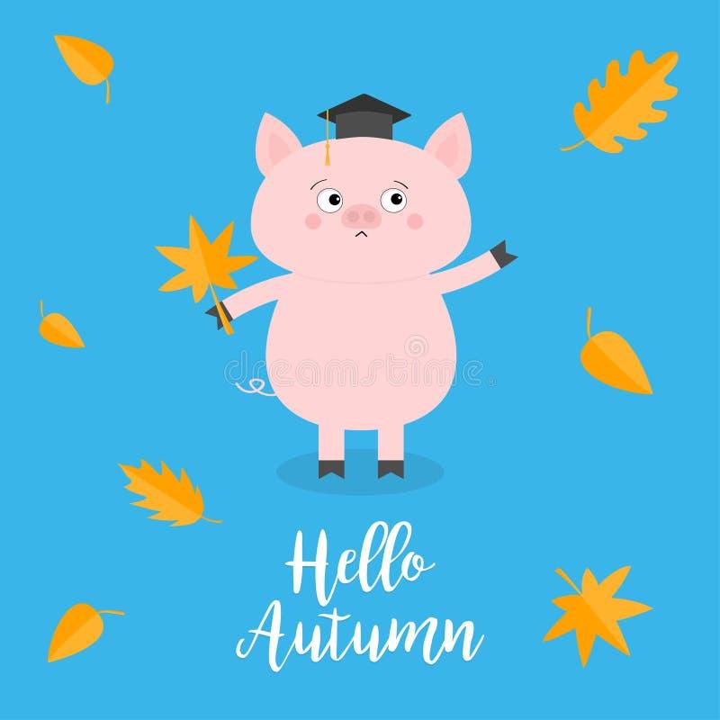 Hello autumn. Pig piglet Graduation hat Academic Cap Orange red fall leaf. Happy surprised emotion. Cute funny cartoon baby charac royalty free illustration