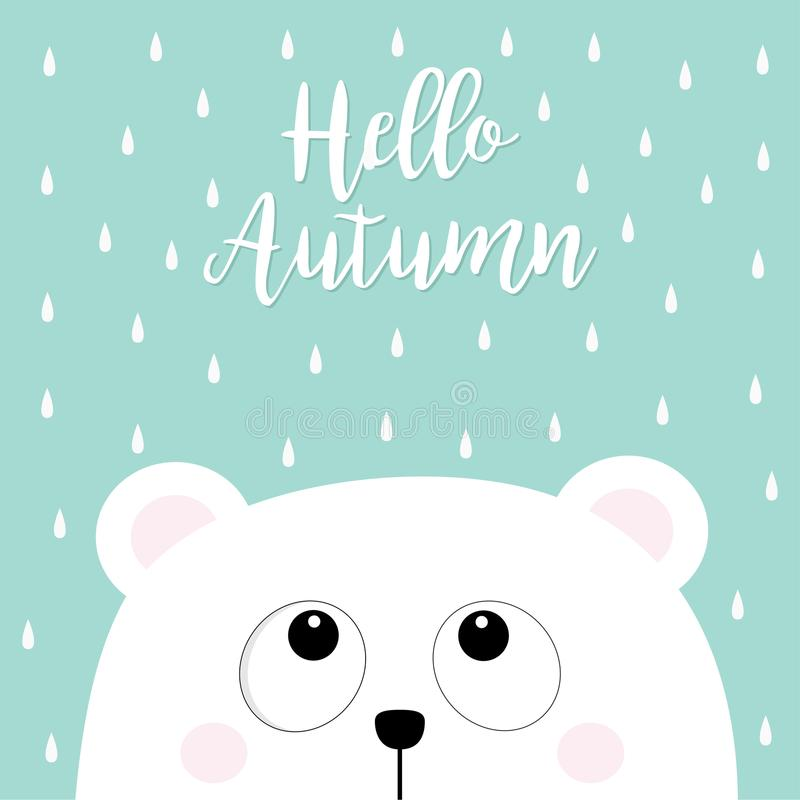 Hello autumn. Polar white little small bear cub head face looking up to rain drops. Big eyes. Cute cartoon baby character. Arctic vector illustration