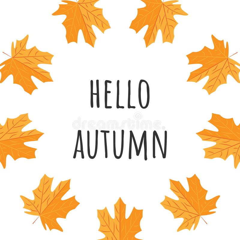 Hello Autumn text poster of September leaf fall or autumnal foliage of maplefor shopping sale design or promo poster and leaflet. Hello Autumn text poster of royalty free illustration