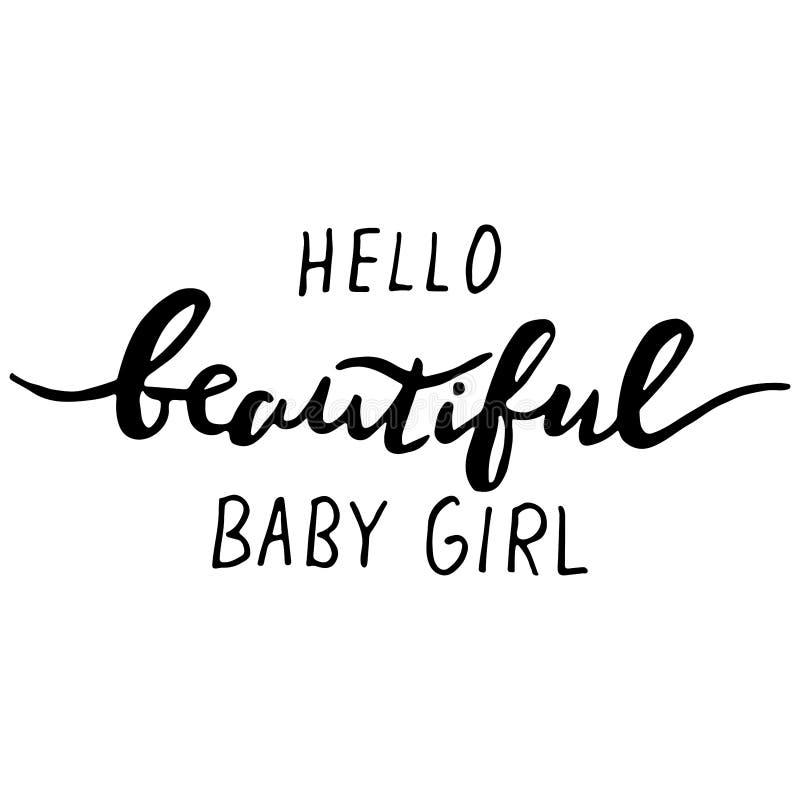 Hello beautiful baby girl print. Nursery lettering design. vector illustration