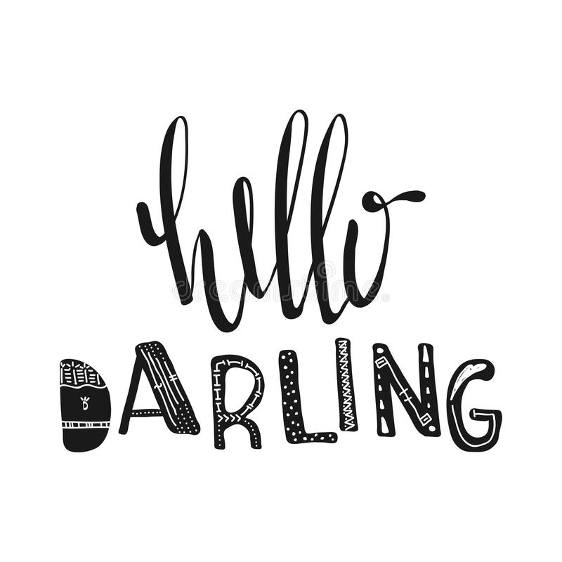 Download Hello Darling. Motivational Quotes. Sweet Cute Inspiration,  Typography. Calligraphy Photo Graphic