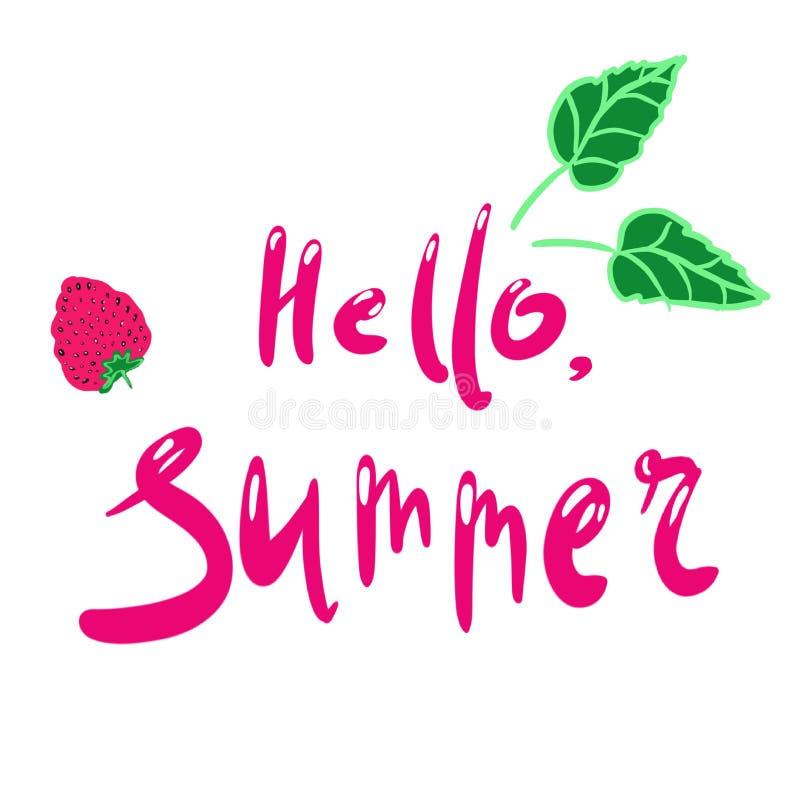 Hello-de zomer Het van letters voorzien uitdrukking Met de hand geschreven tekst Aardbei en groene bladeren Illustratie op een ge vector illustratie