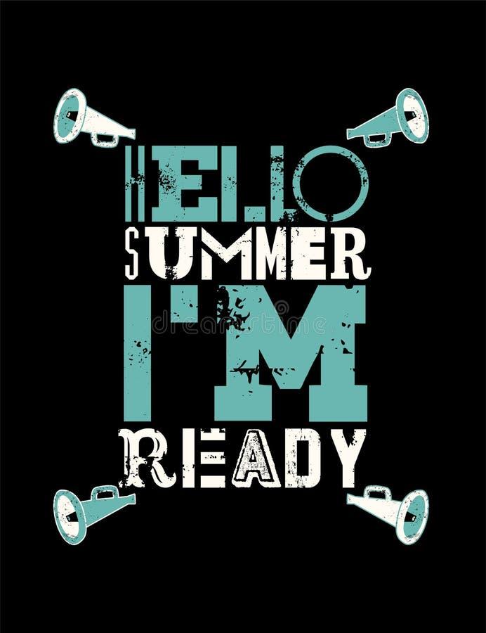 Hello-de zomer Ik ben klaar! Uitstekend de afficheontwerp van de zomer typografisch grunge Retro vectorillustratie stock illustratie