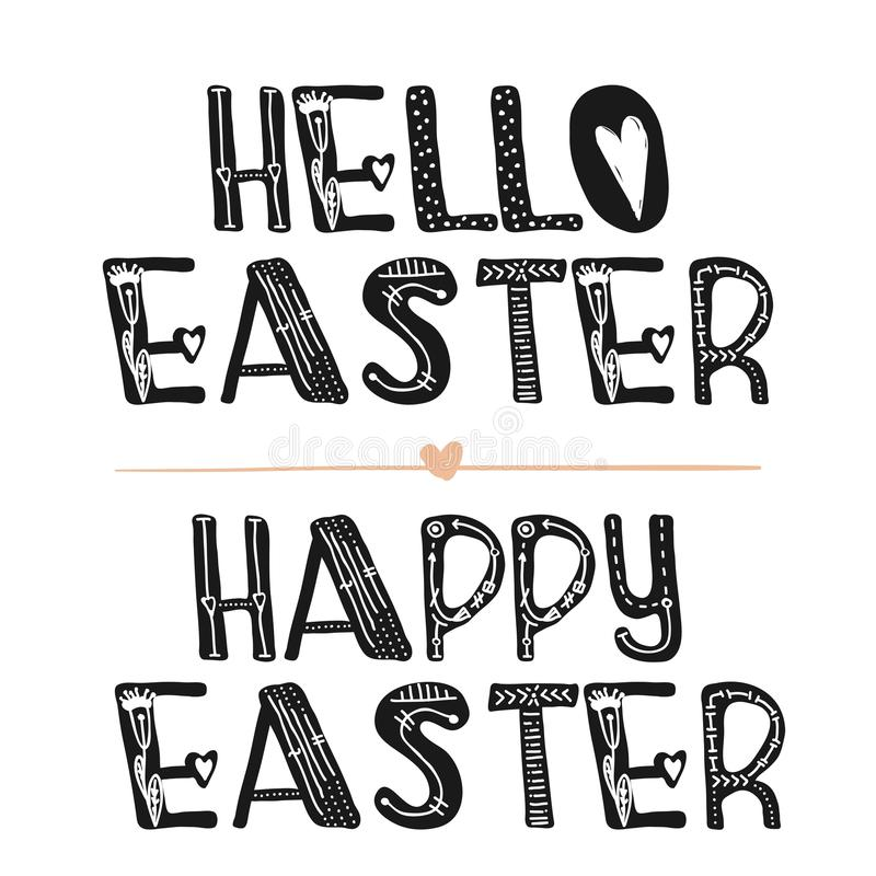 Hello Easter. Motivational quotes. Sweet cute inspiration, typography. Calligraphy photo graphic design element. A handwritten sig. N. Vector illustration royalty free illustration