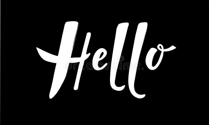 Hello för hälsningar Hand-bokstäver typografi, kalligrafi Mall för skrifthandhandstil, reklamblad, baner, affisch Vektorillustra vektor illustrationer