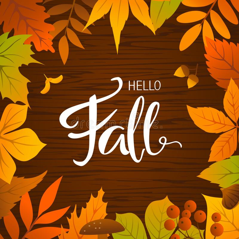 Hello fall seasonal autumn leaves frame background. On wood texture royalty free illustration