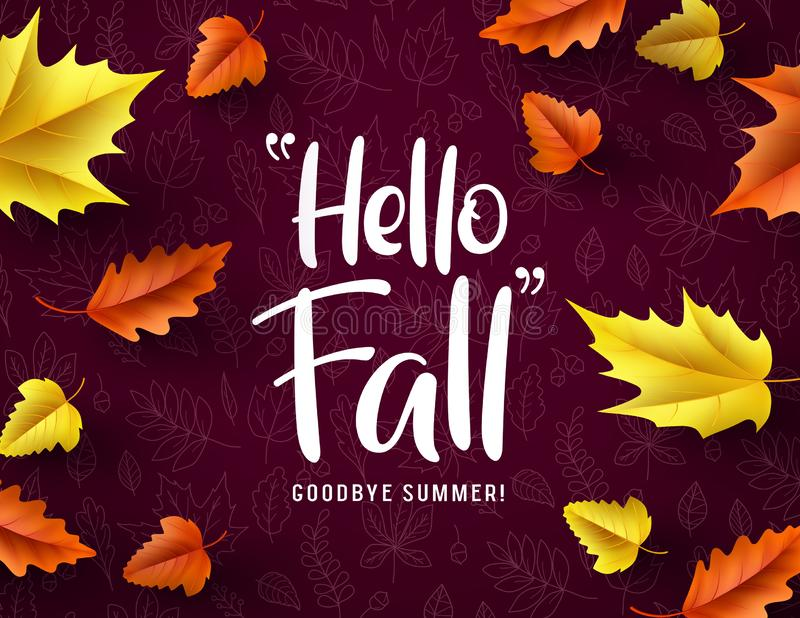 Hello fall vector typography. Hello fall greeting text with colorful maple and oak leaves royalty free illustration