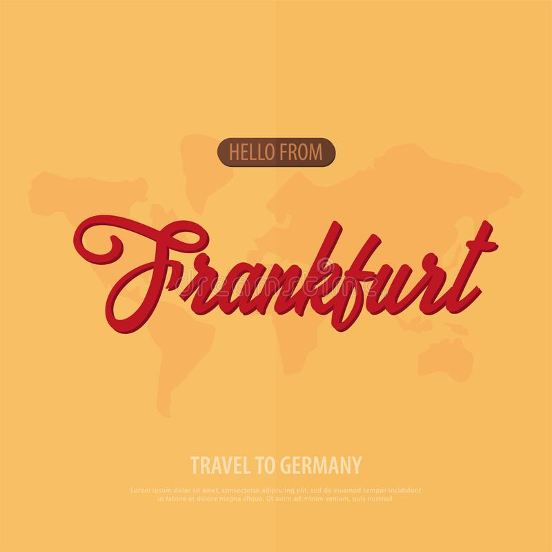 Hello from Frankfurt. Travel to Germany. Touristic greeting card. Vector illustration. Hello from Frankfurt. Travel to Germany. Touristic greeting card. Vector stock illustration
