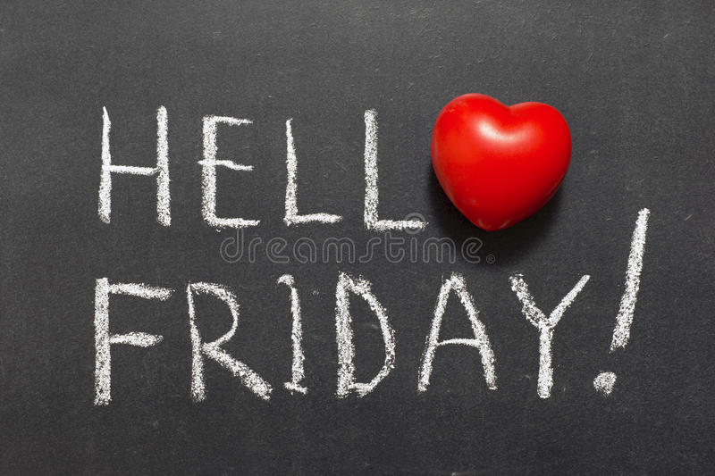 Hello friday. Exclamation handwritten on chalkboard with heart symbol instead of O royalty free stock photo