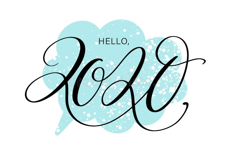 Hello, 2020 by hand. Hand drawn creative calligraphy and brush pen lettering, design for holiday greeting cards and. Invitations stock illustration