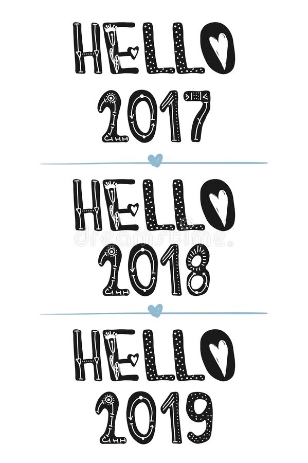 Hello 2017 Quotes: Hello 2017. Hello 2018. Hello 2019. Motivational Quotes