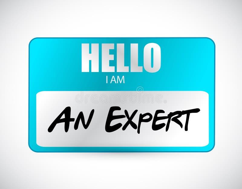 Hello I am an expert name tag illustration design royalty free illustration