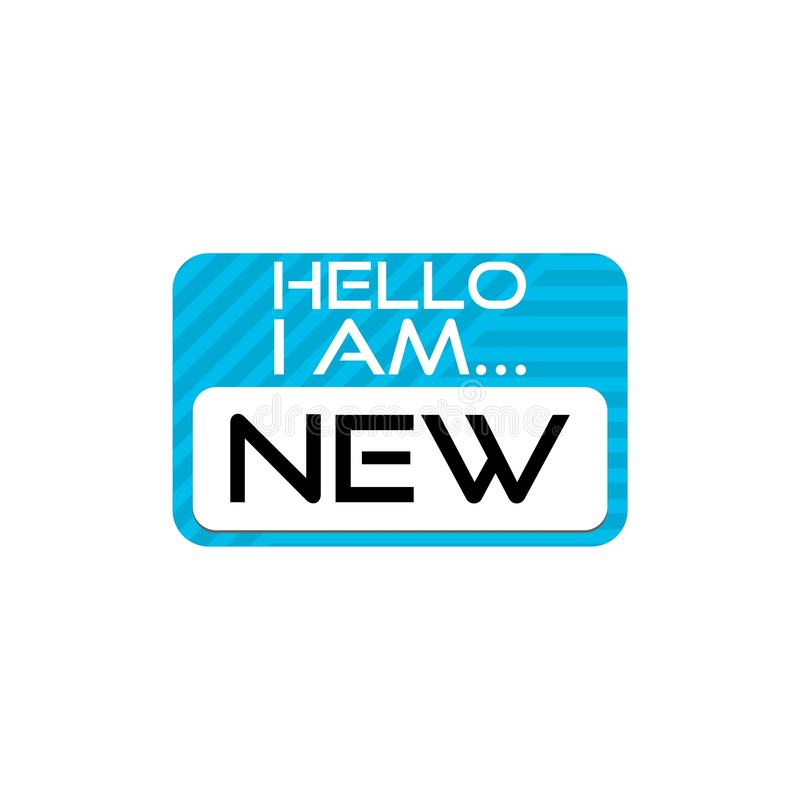 Hello I Am New, New Employee Member Introduction Hello Nametag royalty free illustration