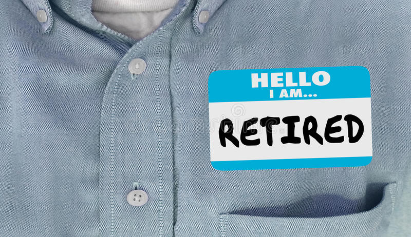 Hello I am Retired Not Working Quit Job Nametag stock illustration