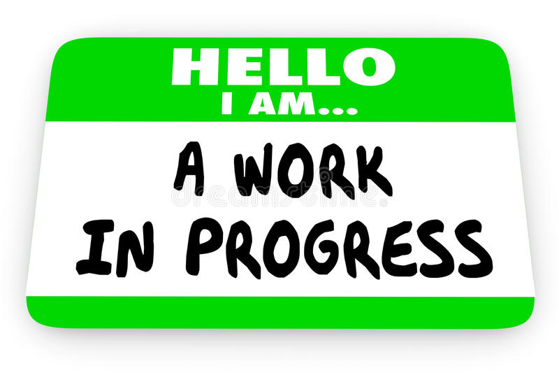 Hello Im a Work in Progress Self Help Name Tag vector illustration