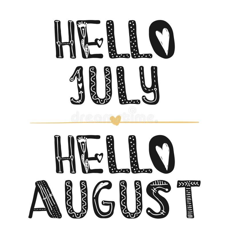Hello Juli Hallo August Motivational-citaten Zoete leuke inspiratie, typografie Grafisch het ontwerpelement van de kalligrafiefot vector illustratie