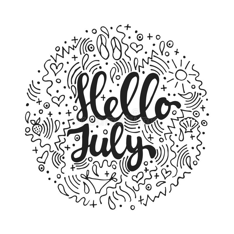 Hello, July   Hand Drawn Summer Circle Lettering Quote Isolated On The  White Background. Fun Brush Ink Inscription For Photo Overlays, Greeting  Card Or ...
