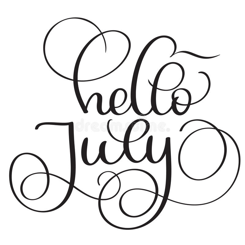 Hello July text on white background. Vintage Hand drawn Calligraphy lettering Vector illustration EPS10 stock illustration