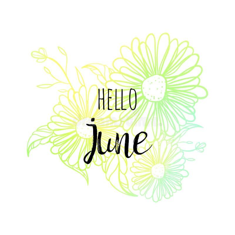 Hello Juni affisch med blommor Motivational tryck för kalendern, glidflygplan, inbjudankort, broschyrer, affisch, t-skjortor stock illustrationer