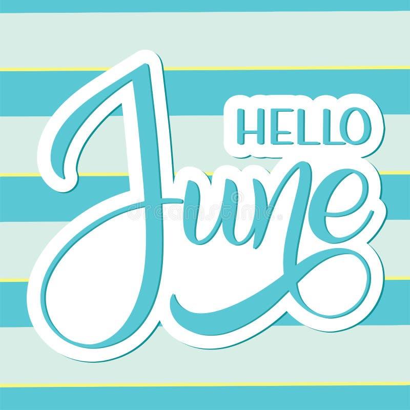Hello Juni bokstäver royaltyfri illustrationer