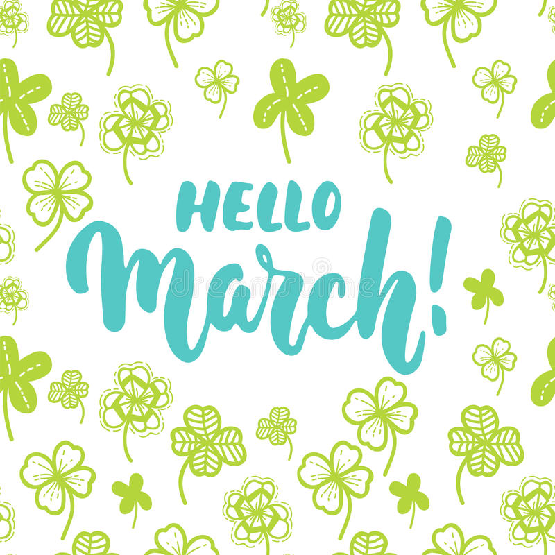 Hello,March - hand drawn lettering phrase for first month of spring isolated on the white background with clover leaf. Fun brush i royalty free stock photos