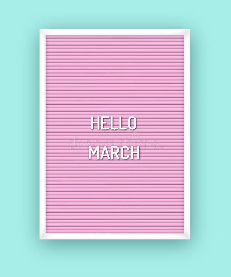 Hello March motivation quote on pink letterboard with white plastic letters royalty free illustration