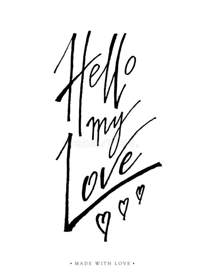 Hello mitt förälskelsehälsningkort med kalligrafi vektor illustrationer