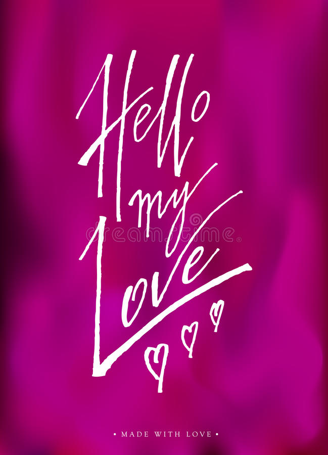 Hello My Love Greeting Card With Calligraphy. Stock Vector