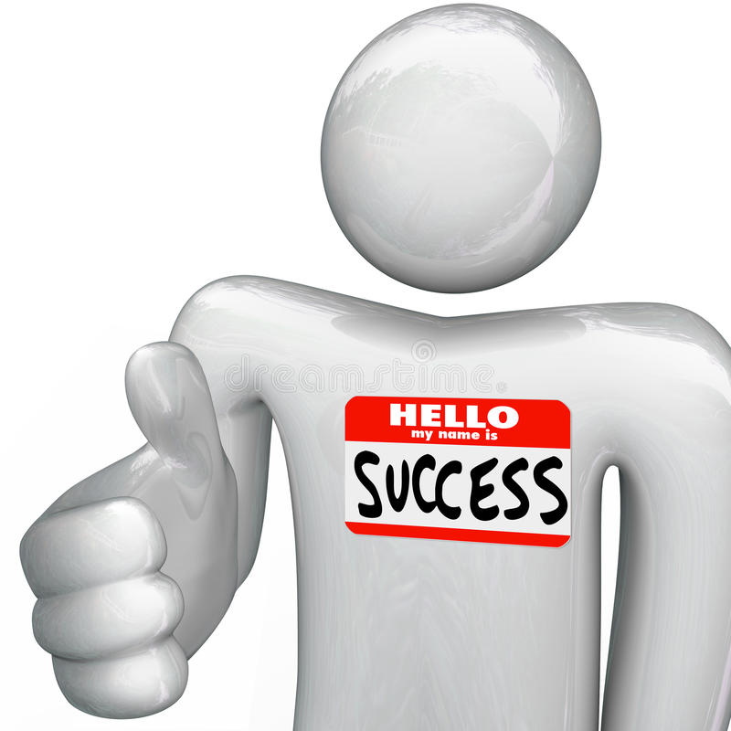 Hello My Name is Success Nametag Person Handshake. A person holds out his hand for a handshake, greeting you with a nametag reading Hello My Name is Success vector illustration
