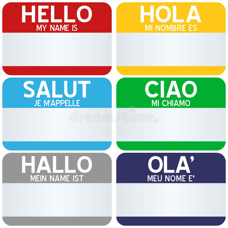 Hello My Name Is Tags. Collection of six colorful Hello, my name is tags in six different languages (english, spanish, french, italian, german and portuguese)
