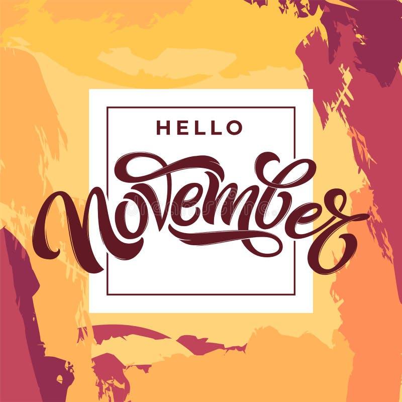 Hello November typografi på ljus grungebakgrund Modern borstekalligrafi med den tunna fyrkantiga ramen Vektorbokstäver vektor illustrationer