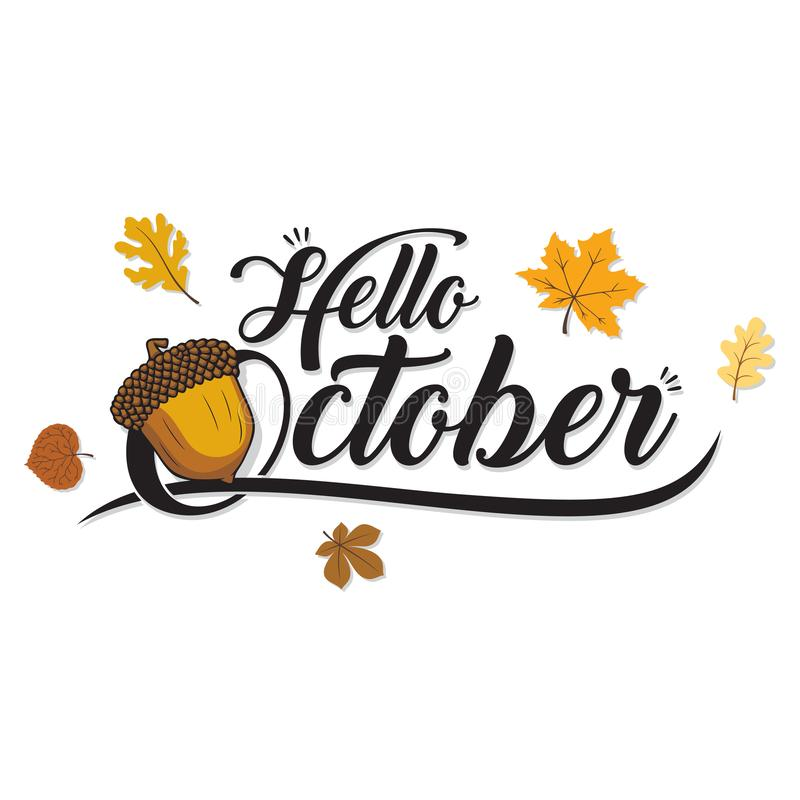 Hello October Acorn and Fall Leaves Abstract Background. Vector Autumn Season Typography Holiday leaf lettering stock illustration