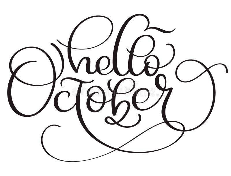 Hello Oktober kalligrafitext på vit bakgrund Dragen hand märka vektorillustrationen EPS10 vektor illustrationer