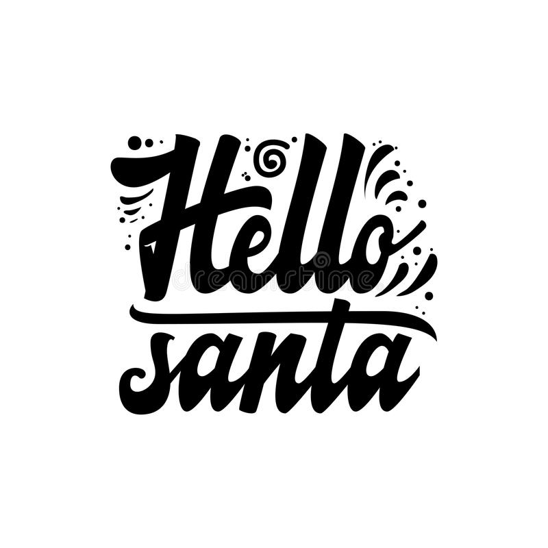 Download Hello Santa. Christmas Lettering And Calligraphy With Decorative  Design Elements. Vector Festive Card