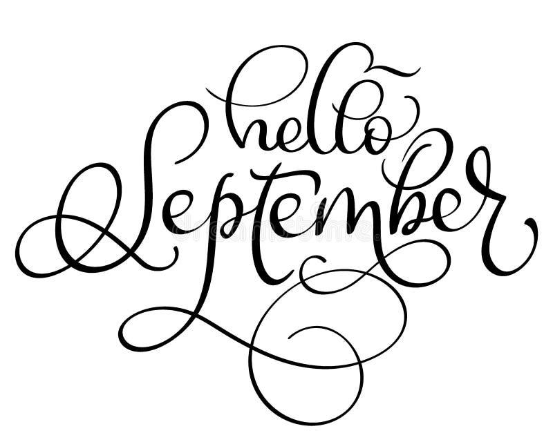 Hello September text på vit bakgrund Hand dragen illustration EPS10 för kalligrafibokstävervektor stock illustrationer
