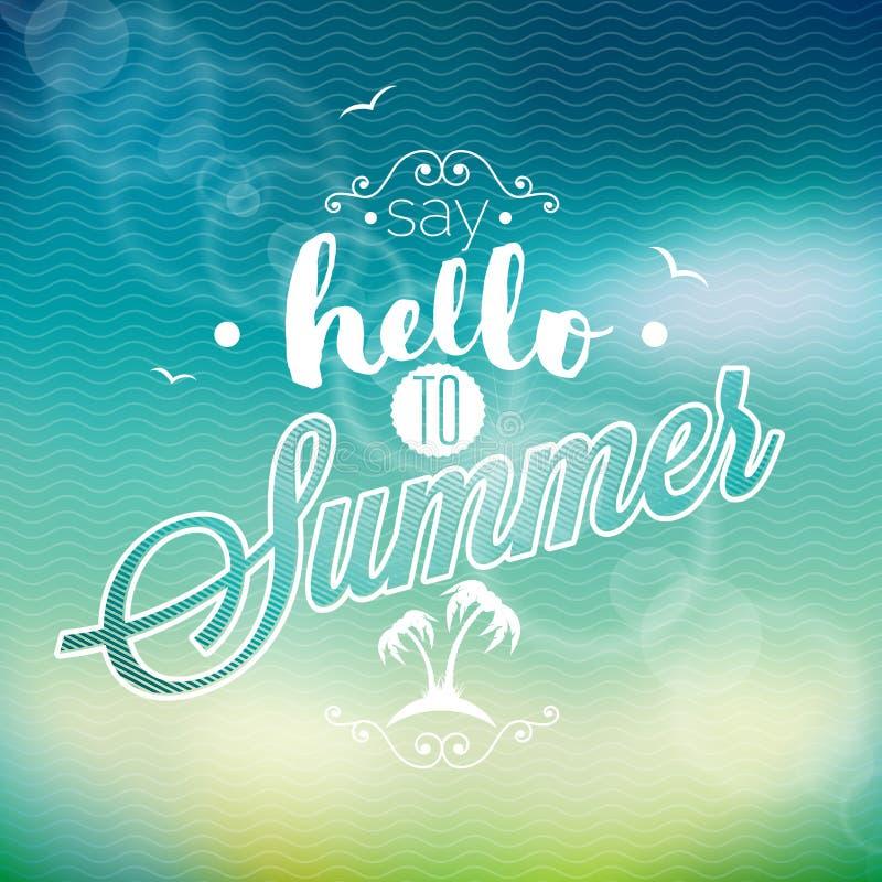 Hello sommar, har jag väntat på dig inspirationcitationstecknet på suddighetsbakgrund Beståndsdel för vektortypografidesign vektor illustrationer