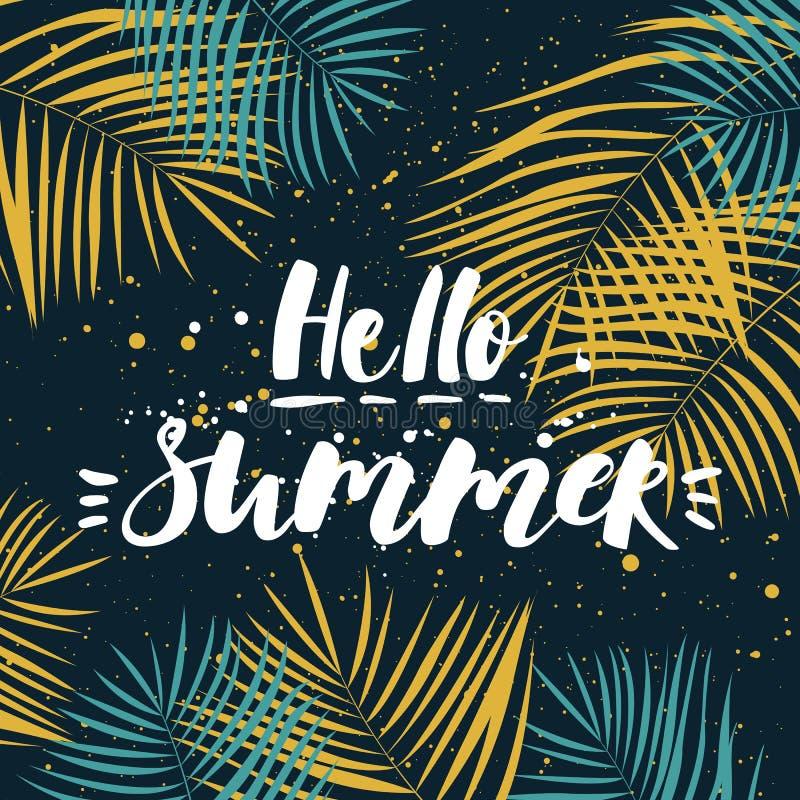 Hello sommar Tropisk sommardesign med palmblad Hand dragen bokstäver Blåtthav, Sky & moln vektor illustrationer
