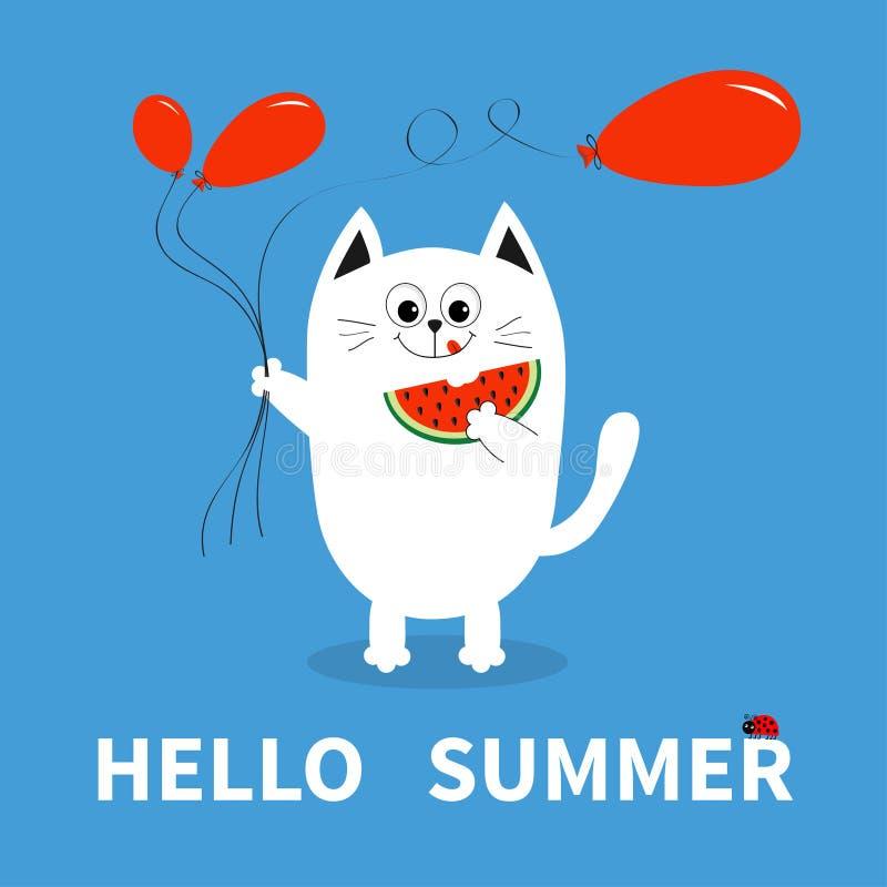 Hello sommar Vit katt som rymmer den röda ballongen, vattenmelon Nyckelpigakryp Gulligt tecknad filmtecken greeting lyckligt nytt vektor illustrationer