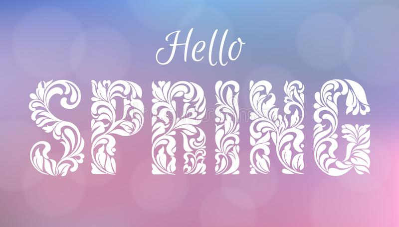 Hello, SPRING. Decorative Font made of swirls and floral elements. Delicate blurred background of pink and blue tones with bokeh. A gentle romantic design stock illustration