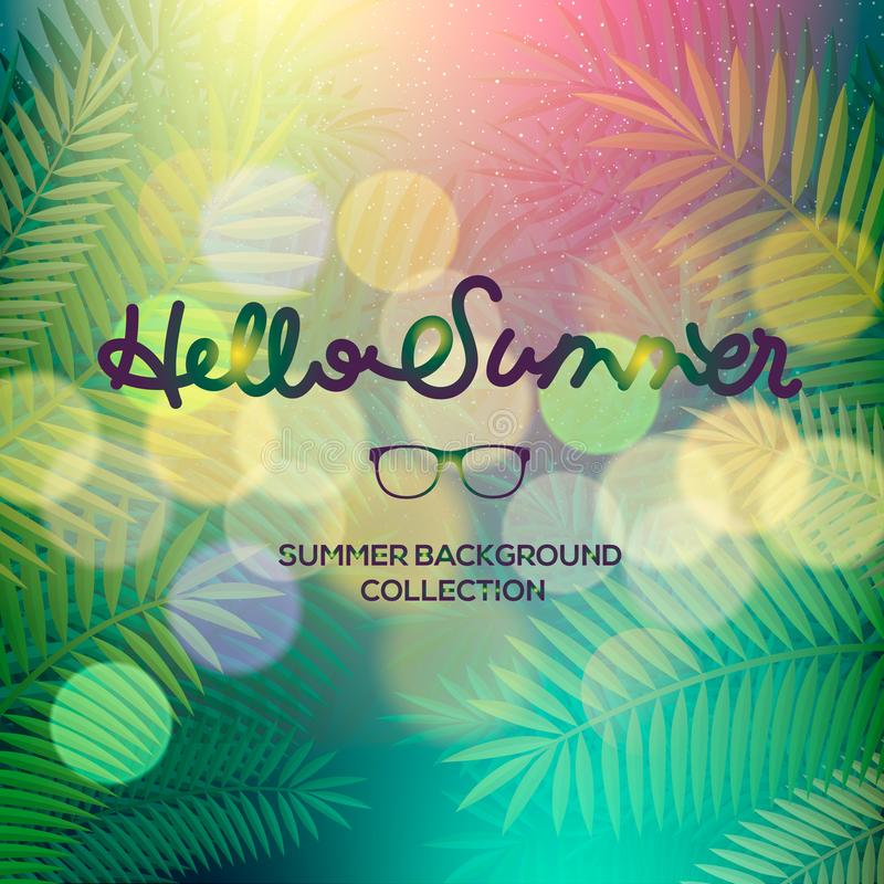 Hello Summer banner, lettering text, palm view blurred texture. Season vocation, weekend, holiday, fashionable styling royalty free illustration