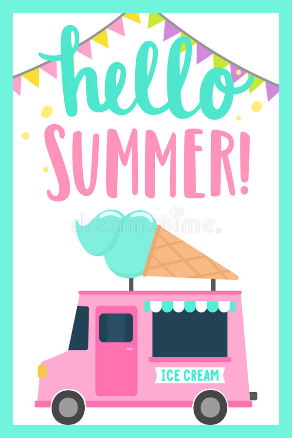 Download Hello Summer. Ice Cream Truck Stock Vector   Illustration Of  Cream, Machine:
