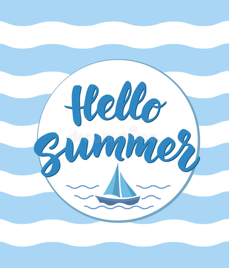 Hello Summer text with nautical design elements. Boat icon stock illustration