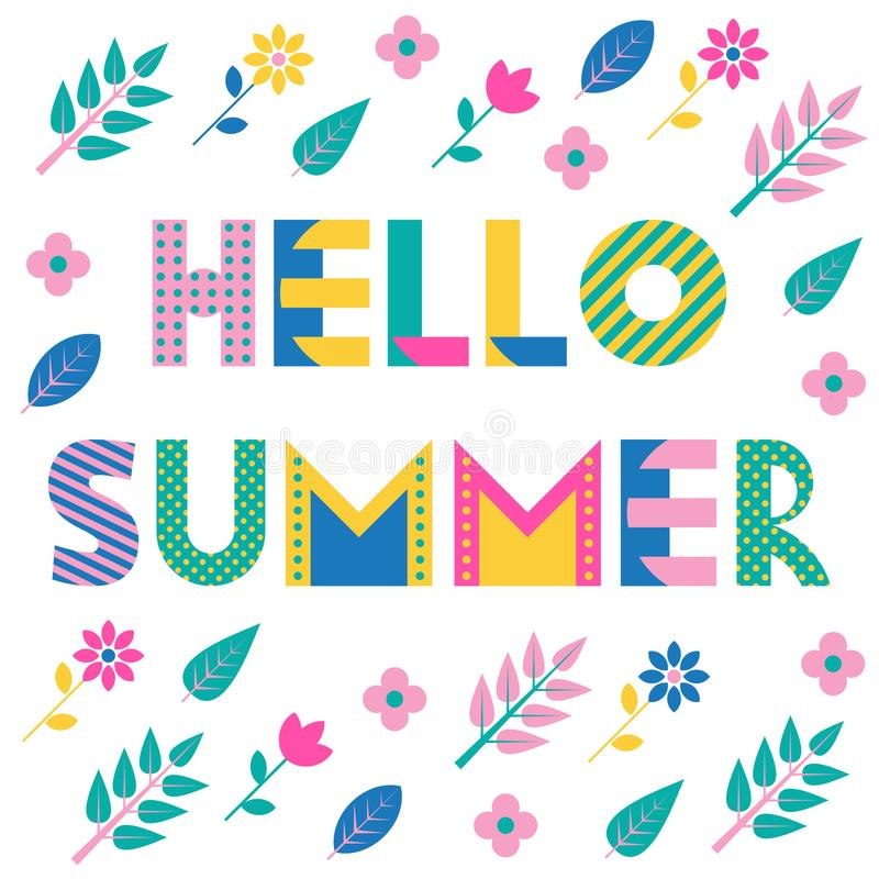 Hello Summer. Trendy geometric font. Text, foliage and flowers isolated on a white background. Memphis style of 80s-90s stock illustration